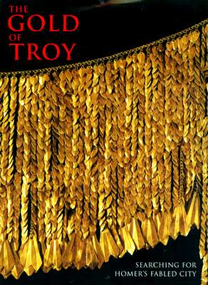 The Gold of Troy - Priam's Treasure